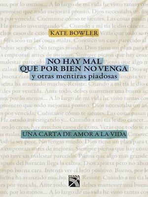 cover image of No hay mal que por bien no venga