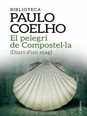 cover image of El pelegrí de Compostel·la