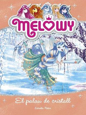 cover image of Melowy. El palau de cristall