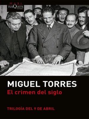 cover image of El crimen del siglo