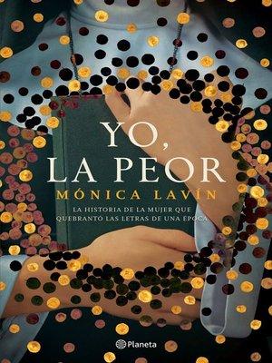 cover image of Yo, la peor