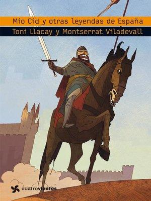 cover image of El Mio Cid y otras leyendas de España