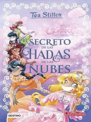 cover image of El secreto de las hadas de las nubes