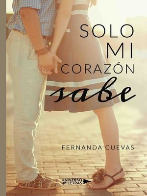cover image of Solo mi corazón sabe