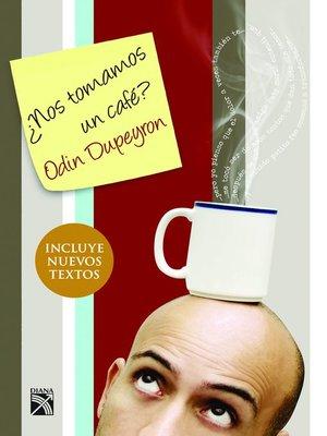 cover image of ¿Nos tomamos un café?