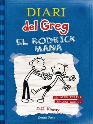 cover image of El Rodrick mana: El Greg pringa encara més...