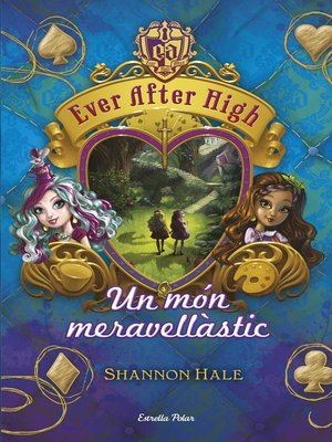 cover image of Ever After High 3. Un món meravellàstic