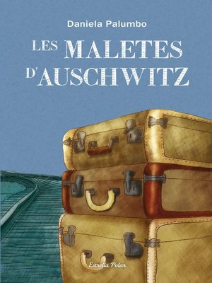 cover image of Les maletes d'Auschwitz