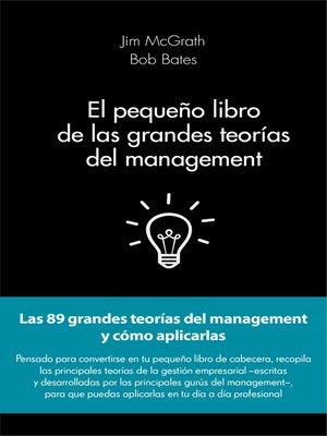 cover image of El pequeño libro de las grandes teorías del management
