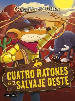 cover image of Cuatro ratones en el salvaje oeste