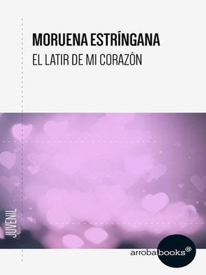cover image of El latir de mi corazón