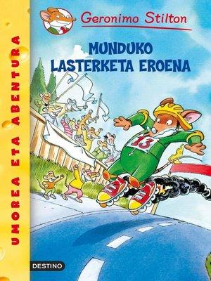 cover image of Munduko Lasterketa Eronea