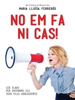 cover image of No em fa ni cas!