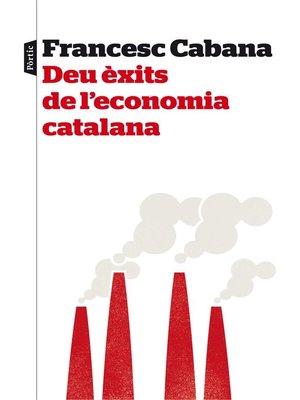 cover image of Deu èxits de l'economia catalana