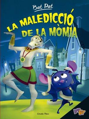 cover image of Bat Pat. La maledicció de la mòmia