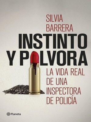 cover image of Instinto y pólvora