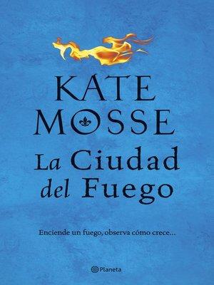 cover image of La ciudad del fuego (Edición mexicana)
