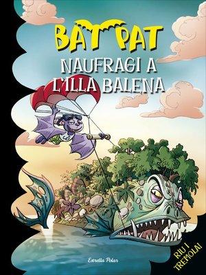 cover image of Naufragi a l'Illa Balena