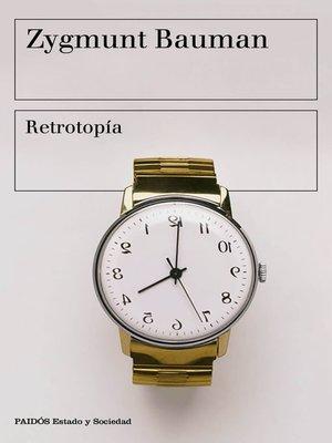 cover image of Retrotopía