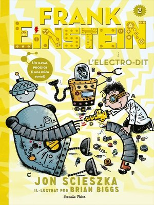 cover image of Frank Einstein i l'Electro-Dit