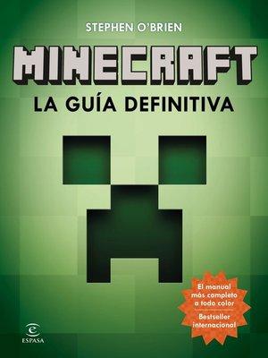 cover image of Minecraft. La guía definitiva