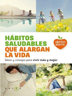 cover image of Hábitos saludables que alargan la vida