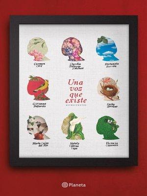 cover image of Una voz que existe