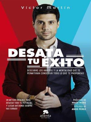 cover image of Desata tu éxito