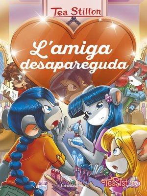 cover image of L'amiga desapareguda