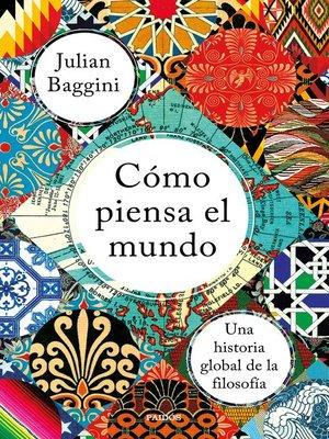 cover image of Cómo piensa el mundo