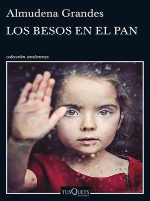 cover image of Los besos en el pan
