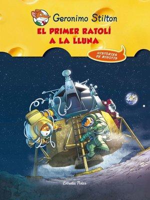 cover image of El primer ratolí a la lluna