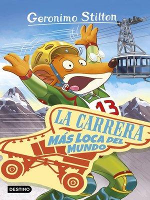 cover image of La carrera más loca del mundo