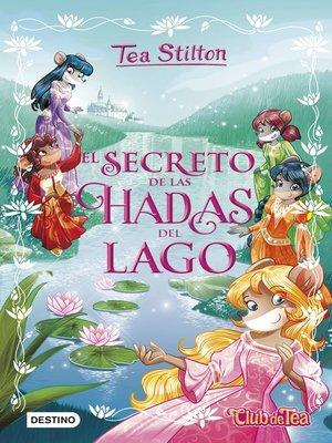 cover image of El secreto de las hadas del lago