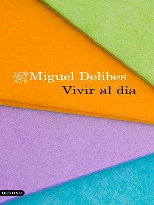 cover image of Vivir al día