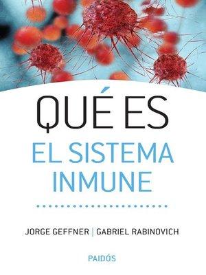 cover image of Qué es el sistema inmune