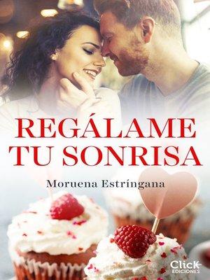 cover image of Regálame tu sonrisa