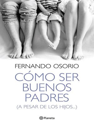 cover image of Cómo ser buenos padres