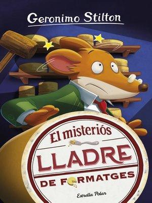 cover image of El misteriós lladre de formatges