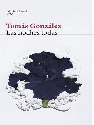 cover image of Las noches todas