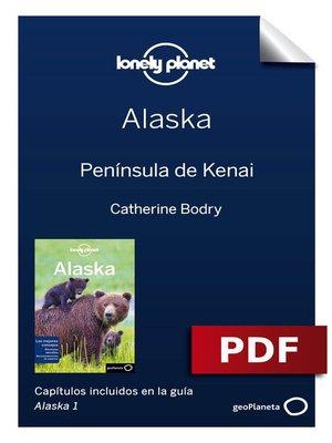 cover image of Alaska 1_5. Península de Kenai