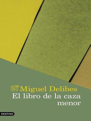 cover image of El libro de la caza menor