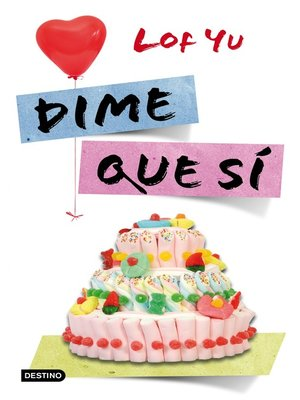 cover image of Dime que sí