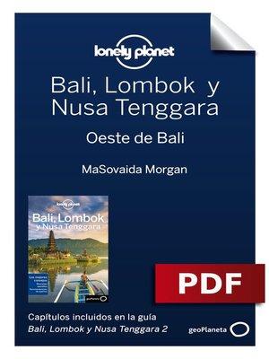cover image of Bali, Lombok y Nusa Tenggara 2_8. Oeste de Bali