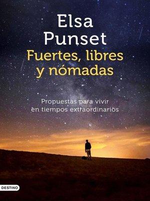 cover image of Fuertes, libres y nómadas
