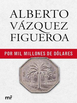cover image of Por mil millones de dólares