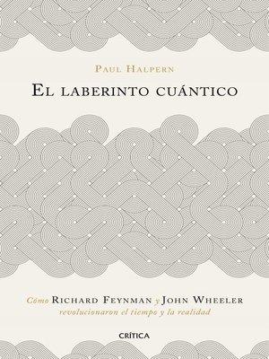 cover image of El laberinto cuántico