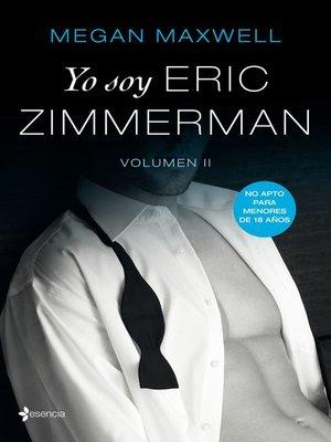 cover image of Yo soy Eric Zimmerman, vol II