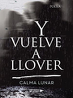 cover image of Y vuelve a llover