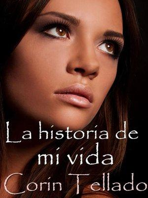 cover image of La historia de mi vida